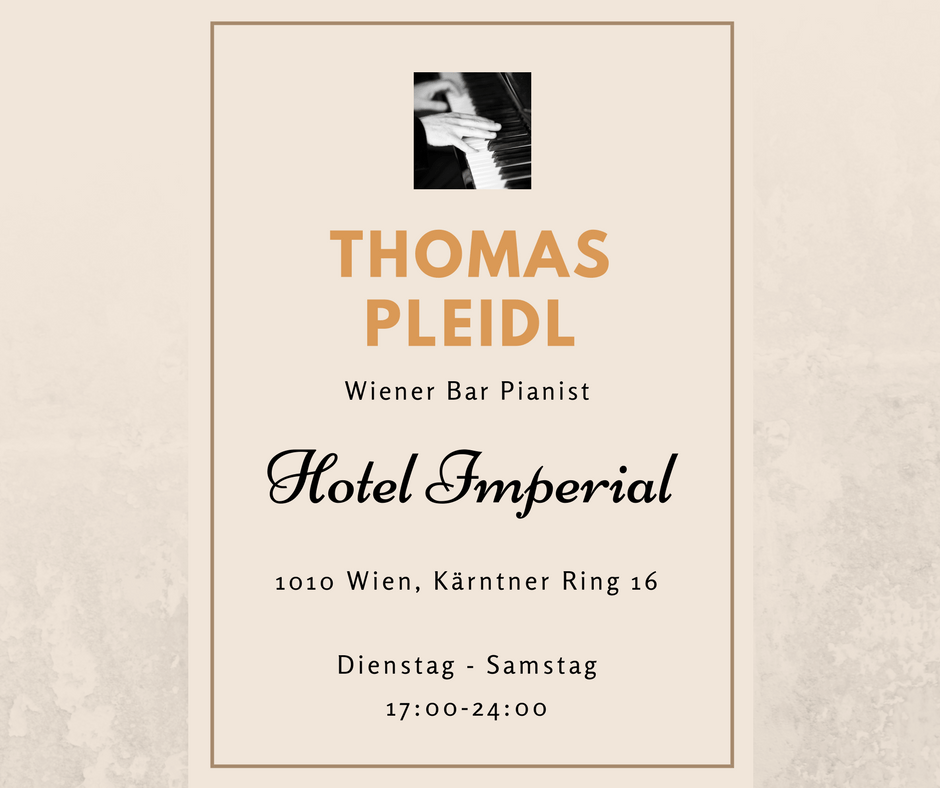 Wiener Bar Pianist Thomas Pleidl spielt von Dienstag bis Sonntag im Hotel Imperial in Wien.