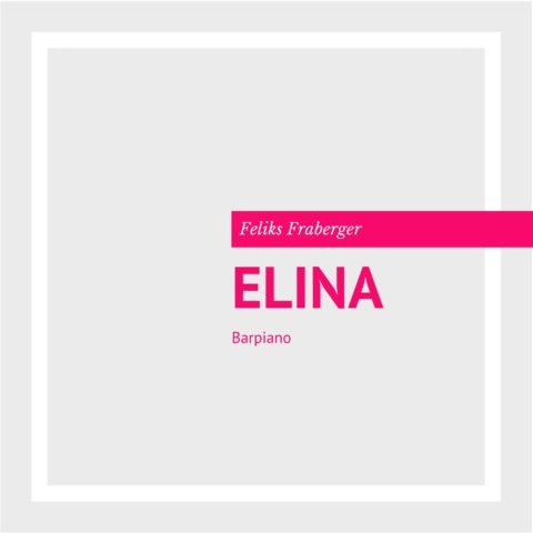 "NEU: ""ELINA"" von Feliks Fraberger"