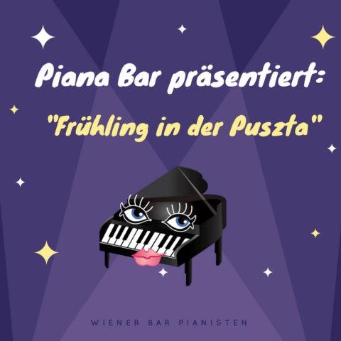 "Piana Bar präsentiert: ""Frühling in der Puszta"", von Frantisek Drafi."