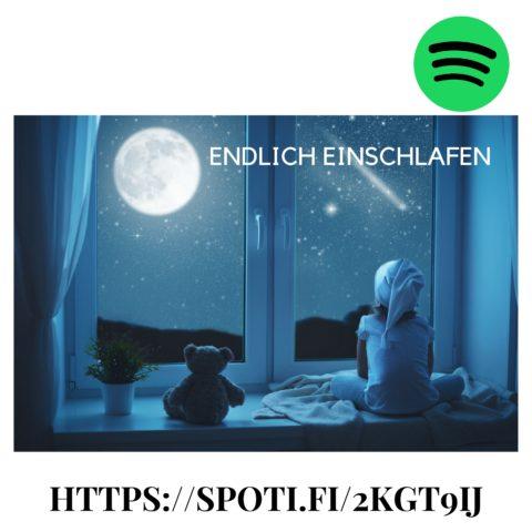 """Playlist Präsentation """"ENDLICH EINSCHLAFEN"""" #Spotify"""