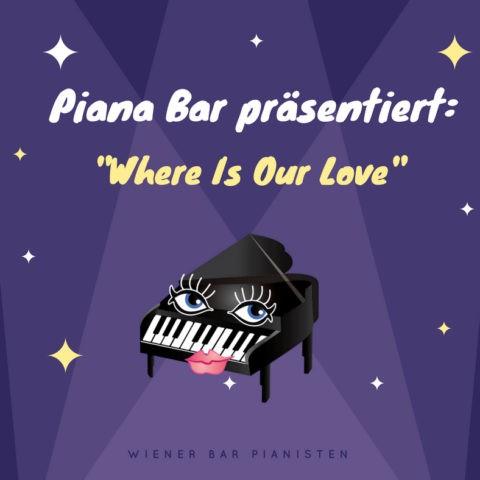 "Piana Bar präsentiert: ""Where Is Our Love"" von Stanislav Jenis"