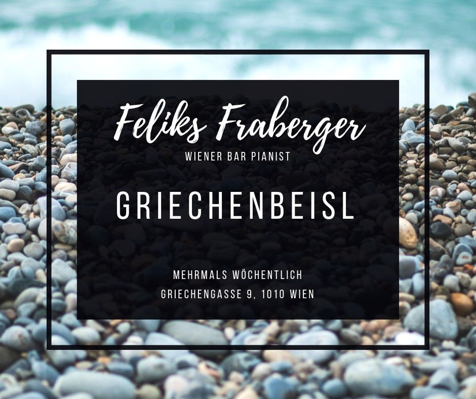 Feliks Fraberger im Griechenbeisl